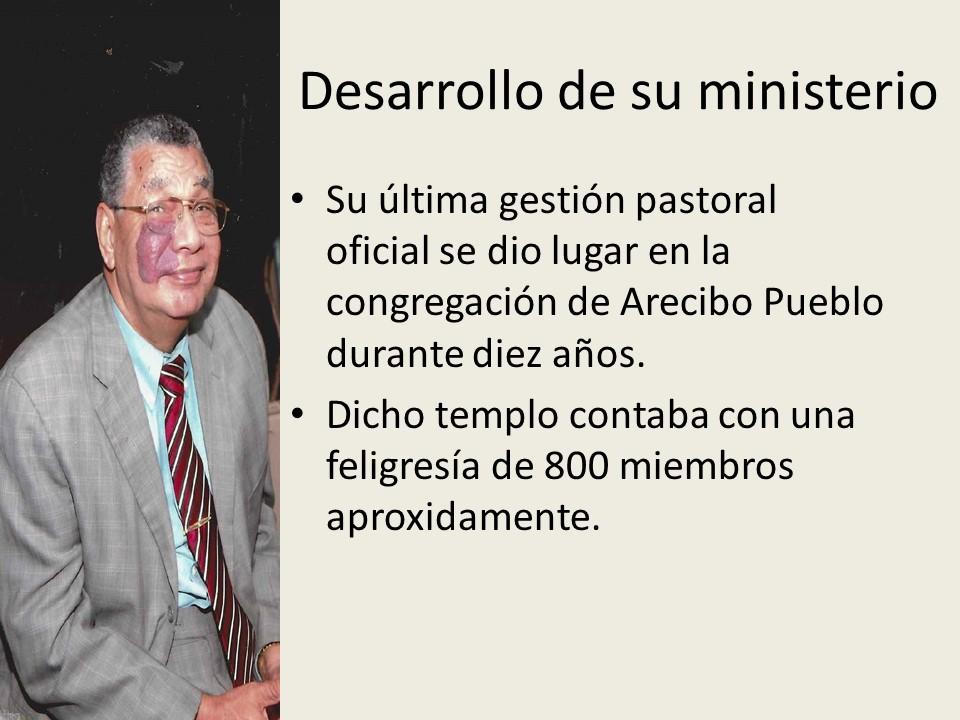 IDDPMI Pastor Fernando Sanchez Semblanza Diapositiva13