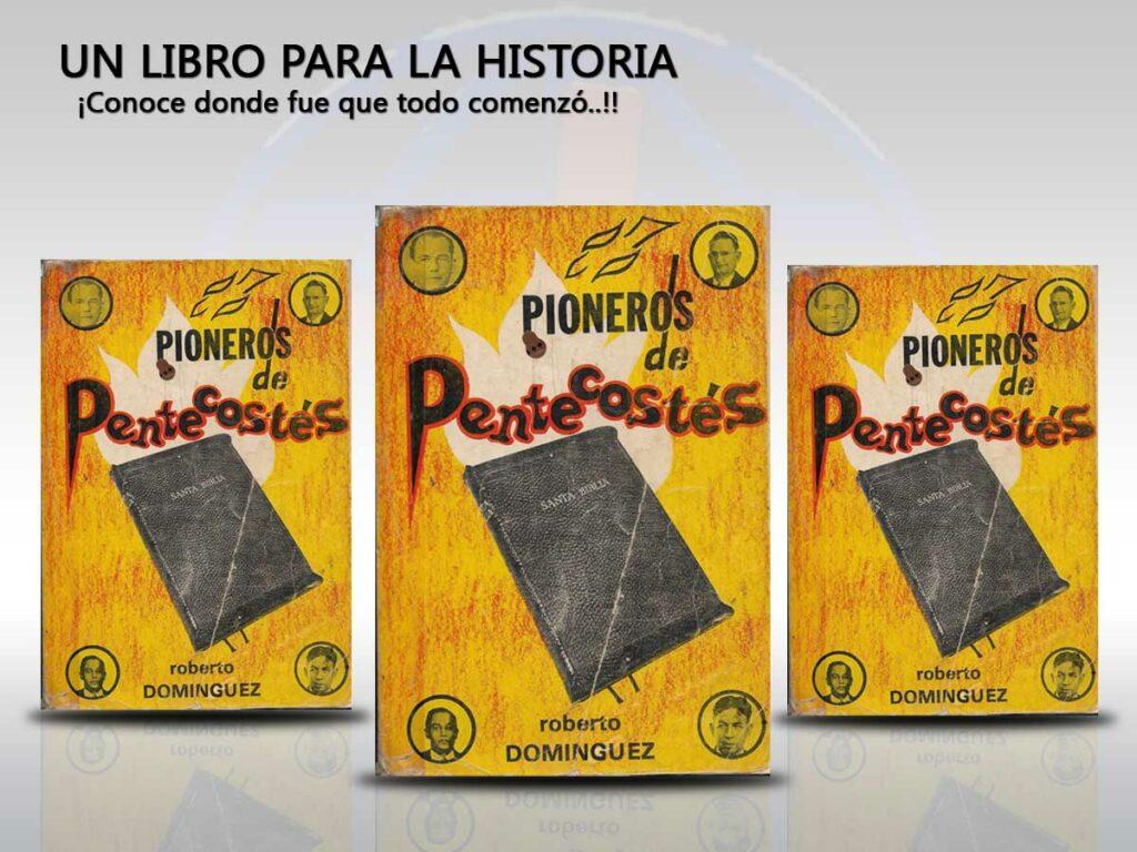 Iglesia Pentecostal Cantera LIBRO Pioneros de Pentecostes