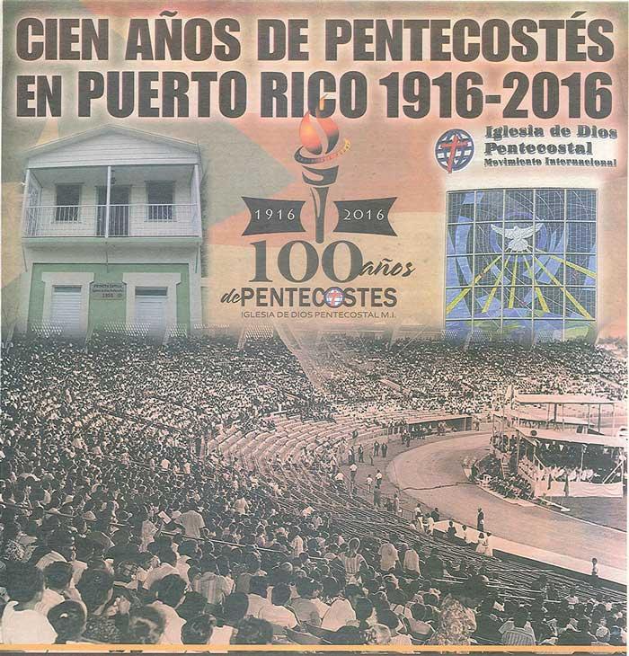 Periodico 100 Años de Pentecostes 1916 2016 Page 1
