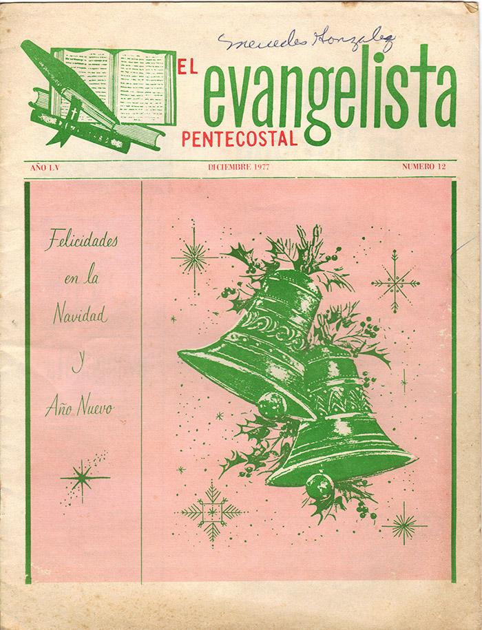 El Evangelista Pentecostal Diciembre 1977 Pagina 1